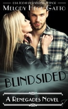 Blindsided: The Renegades (Hockey Romance) by Melody Heck Gatto