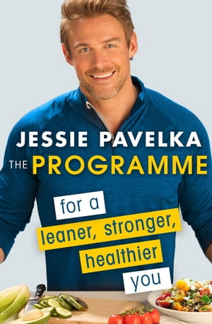The Programme For a Leaner,  Stronger,  Healthier You