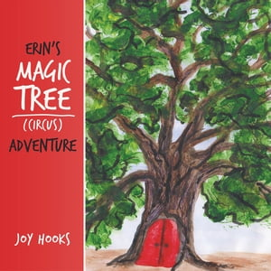 Erin's Magic Tree (Circus) Adventure