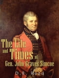 The Life and Times of Gen. John Graves Simcoe 9bd41042-fec6-49f9-9723-5bbaccfba4e9