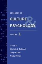 Advances in Culture and Psychology: Volume 1