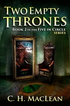 Two Empty Thrones by C. H. MacLean