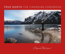 True North: The Canadian Songbook
