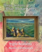 Three Sisters, Blue Mountains by Peter Inglis