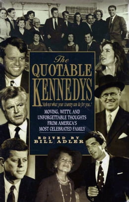 Book Quotable Kennedy's by Bill Adler