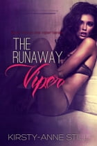 The Runaway Viper: Book two in The Viper Series by Kirsty-Anne Still