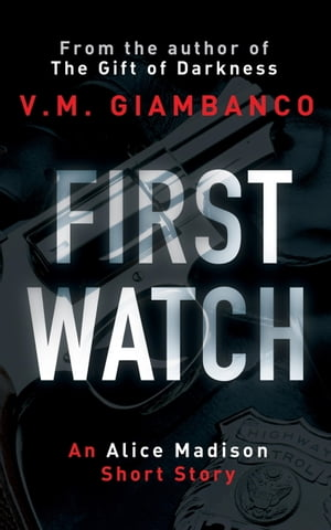 First Watch: An exclusive prequel to The Gift of Darkness by Valentina Giambanco