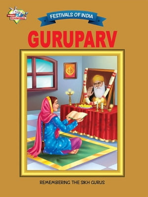 Guruparv: Festivals Of India