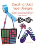 Dazzling Duct Tape Designs (Fashion) photo