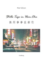 Stille Tage in Hsin-Chu by Peter Schroer