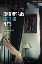 Contemporary Scottish Plays: Caledonia; Bullet Catch; The Artist Man and Mother Woman; Narrative…