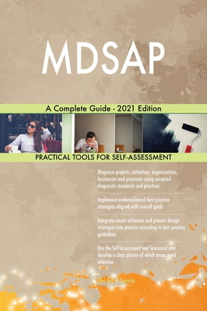 MDSAP A Complete Guide - 2021 Edition by Gerardus Blokdyk