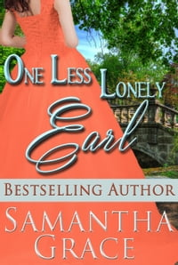 One Less Lonely Earl: A Duke of Danby Novella: Halliday Sisters, #2