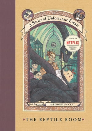 A Series of Unfortunate Events #2: The Reptile Room Or,  Murder!
