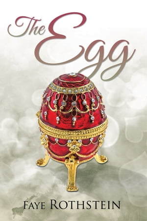 The Egg by Faye Rothstein