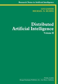 Distributed Artificial Intelligence: Volume II