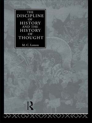The Discipline of History and the History of Thought