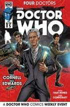 Doctor Who: 2015 Event: Four Doctors #1 by Paul Cornell