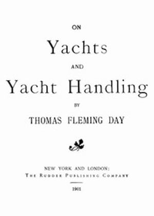On Yachts and Yacht Handling (Illustrated)