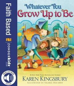 Book Whatever You Grow Up to Be by Karen Kingsbury