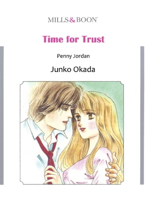 TIME FOR TRUST (Mills & Boon Comics): Mills & Boon Comics by Penny Jordan