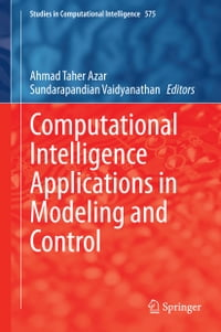 Computational Intelligence Applications in Modeling and Control