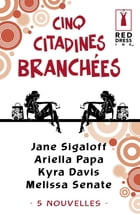 Cinq citadines branchées (Harlequin Red Dress Ink) by Jane Sigaloff