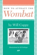 How To Attract The Wombat eee6802e-9605-48fa-93c6-bbdb4e6e8a70