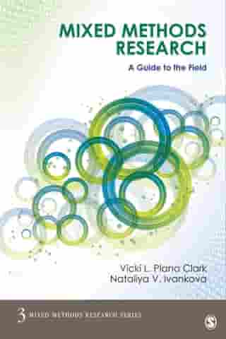 Mixed Methods Research: A Guide to the Field