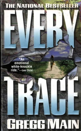 Book Every Trace by Gregg Main