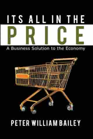 Its All in the Price: A Business Solution to the Economy