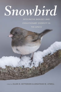 Snowbird: Integrative Biology and Evolutionary Diversity in the Junco