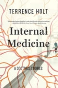 Internal Medicine: A Doctor's Stories 8a949b10-319f-4564-be52-ec03a922a6e2