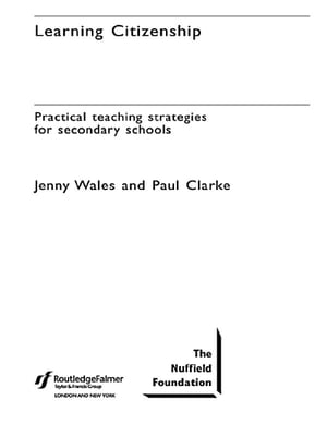 Learning Citizenship Practical Teaching Strategies for Secondary Schools