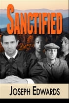 Sanctified by Joseph Edwards