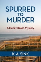 Spurred to Murder by Keith Sink