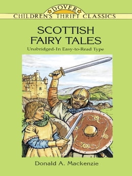 Book Scottish Fairy Tales: Unabridged In Easy-To-Read Type by Donald A. Mackenzie