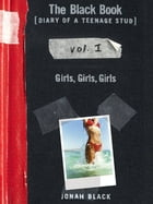 The Black Book: Girls, Girls, Girls by Jonah Black