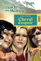 Cheval d'espoir (Le ranch des Mustang) by Sharon Siamon