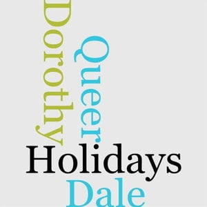 Dorothy Dale's Queer Holidays by Margaret Penrose