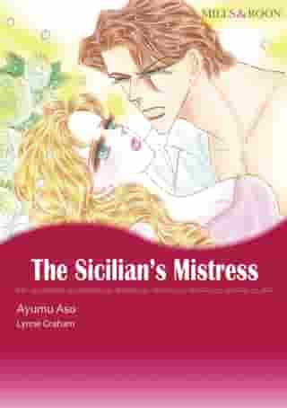 THE SICILIAN'S MISTRESS (Mills & Boon Comics): Mills & Boon Comics by Lynne Graham
