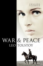 War and Peace (Collins Classics) by Leo Tolstoy