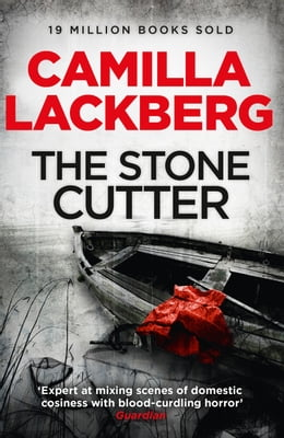 Book The Stonecutter (Patrik Hedstrom and Erica Falck, Book 3) by Camilla Lackberg