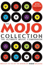 The Mojo Collection: 4th Edition by Various Mojo Magazine