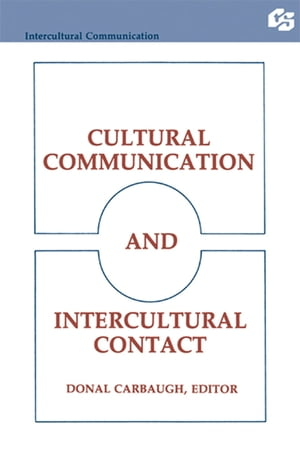 Cultural Communication and Intercultural Contact