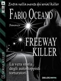 Freeway killer 3b5b40e1-2241-4812-94b9-35b41e30d7eb