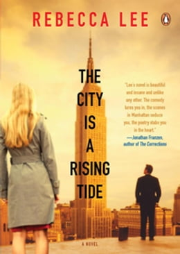 Book The City is a Rising Tide by Rebecca Lee