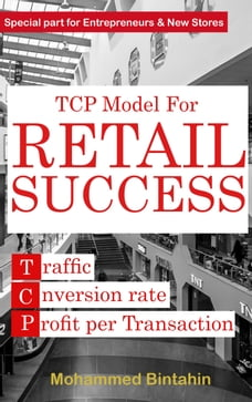 TCP Model for Retail Success
