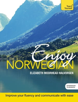 Enjoy Norwegian Intermediate to Upper Intermediate Course Enhanced Edition