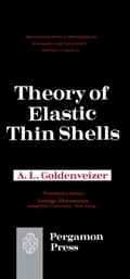 Theory of Elastic Thin Shells: Solid and Structural Mechanics 574ef2df-c656-4cb1-a9b4-b0a742ebf52c